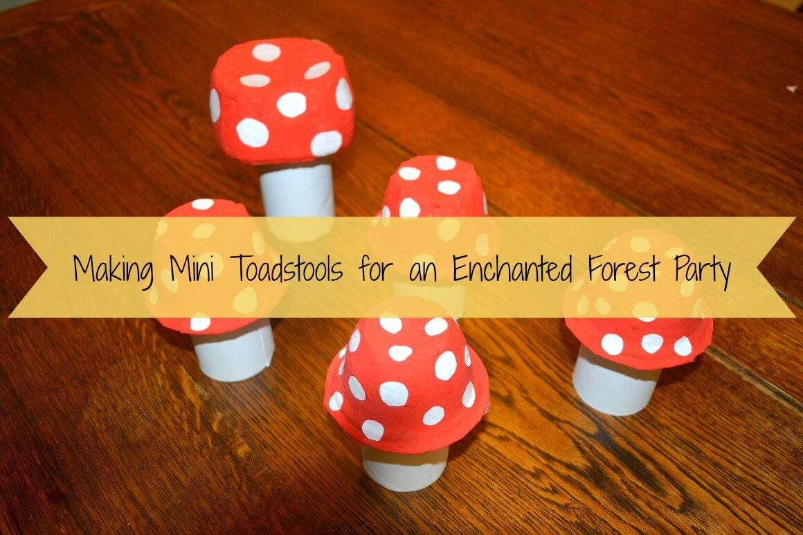 Making mini toadstools for an enchanted forest party