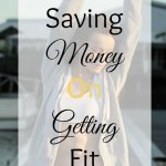 Thrifty Thursday – Saving Money On Getting Fit