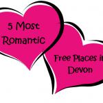 5 Most Romantic Free Places In Devon