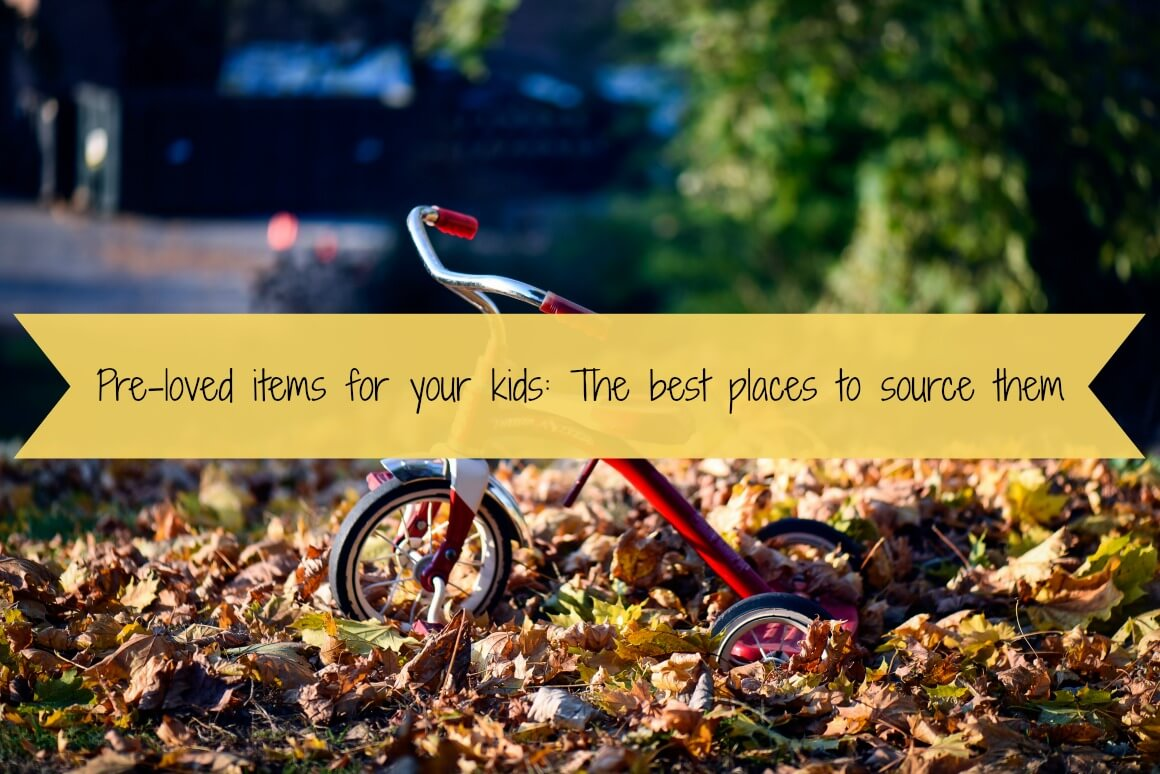 Pre-loved items for your kids: The best places to source them