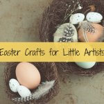Easter Crafts for Little Artists