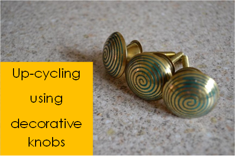 up-cycling using decorative knobs