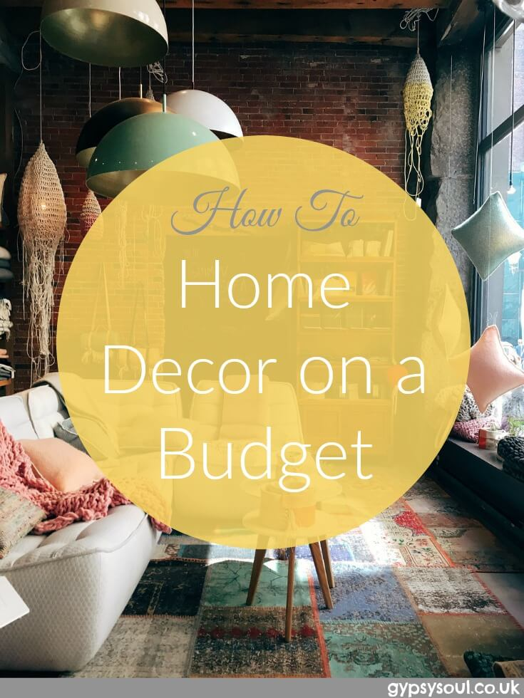 Home decor on a budget - Tips and tricks to save you money