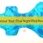 Honour Your Flow Reusable Cloth Pads Review