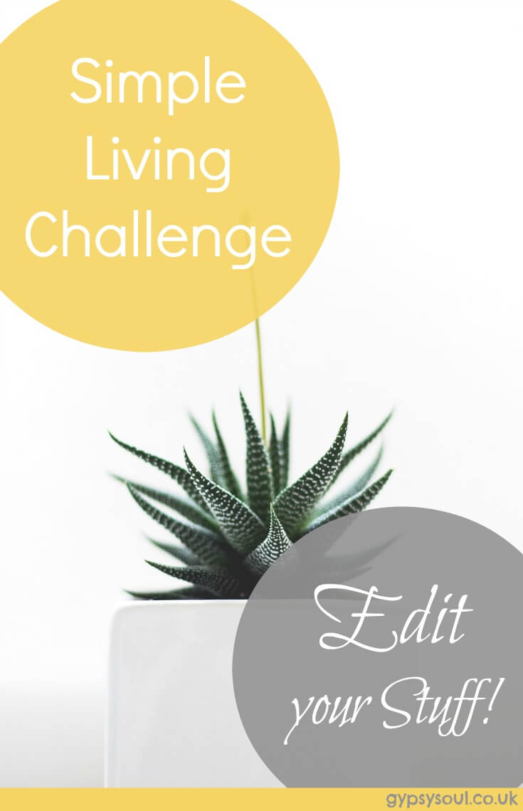 Simple living challenge - Edit your stuff