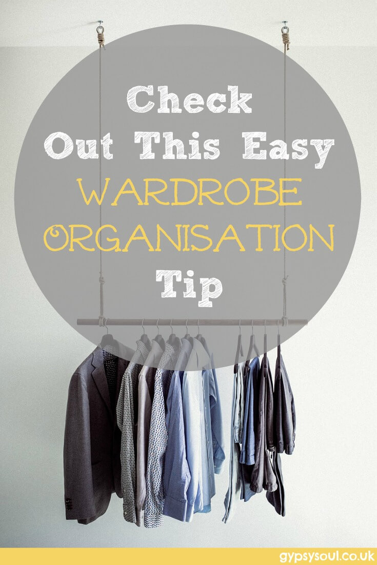 wardrobe organisation made easy
