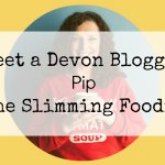Meet a Devon Blogger – Pippa from The Slimming Foodie