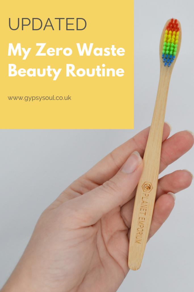My Updated zero waste beuaty routine - Check it out today! #zerowaste #zerowastebeauty #zerowasteliving