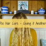 No Poo Hair Care – Giving it Another Go!