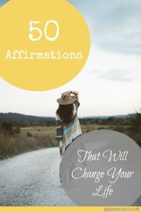 50 Affirmations that will change your life