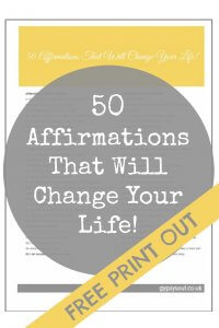 50 Affirmations That Will Change Your Life! FREE print out
