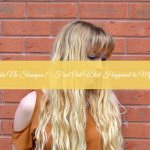 6 Weeks No Shampoo! – Find Out What Happened to My Hair
