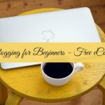 Blogging for Beginners – Free eCourse