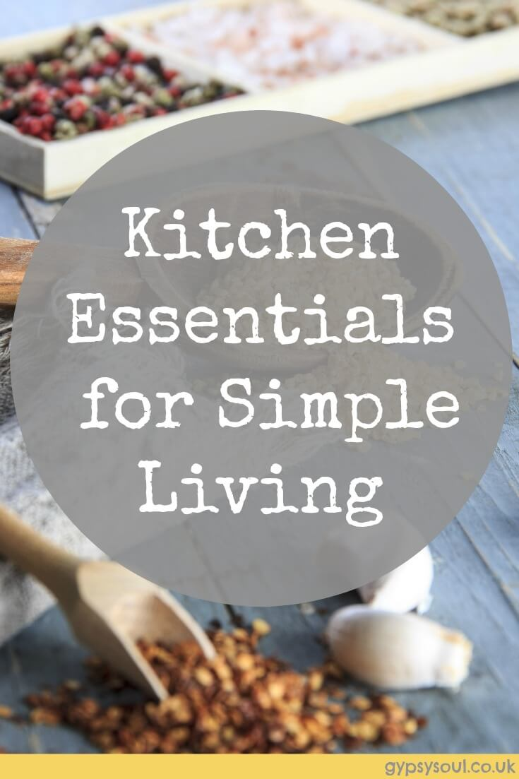 Kitchen essentials for a simple life