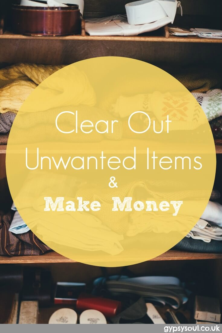 Clear out unwanted items and make money