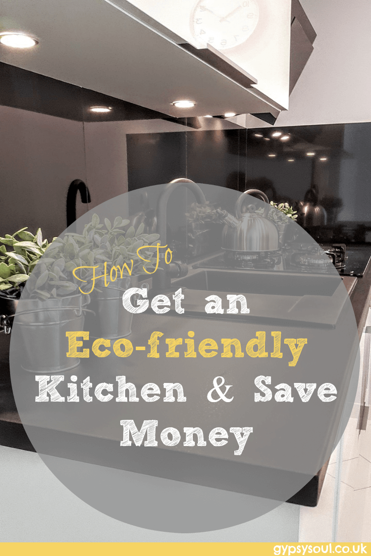 How to get an eco-friendly kitchen & save money
