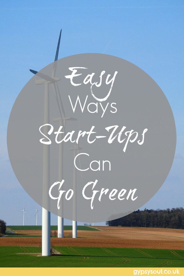 Easy ways Start-ups Can Go Green