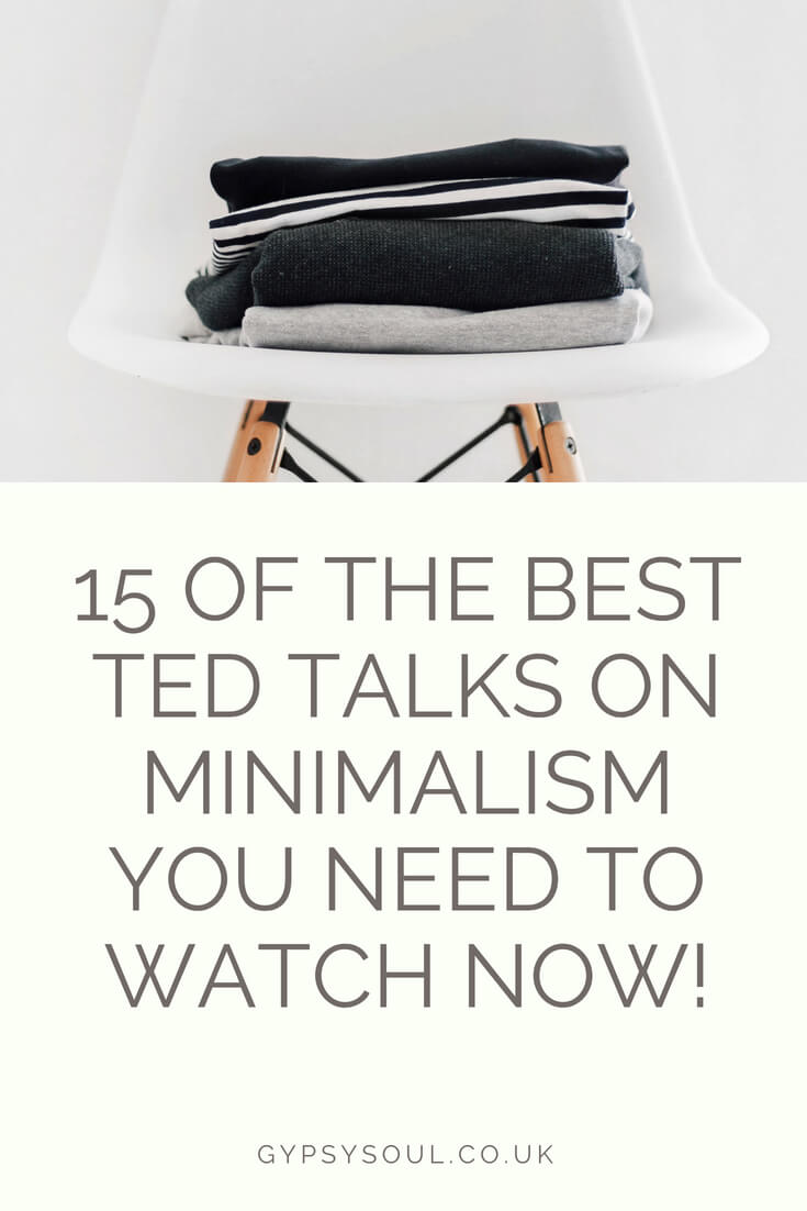 15 Of The Best Ted Talks On Minimalism You Need To Watch Now! #Minimalism #SimpleLiving #IntentionalLiving