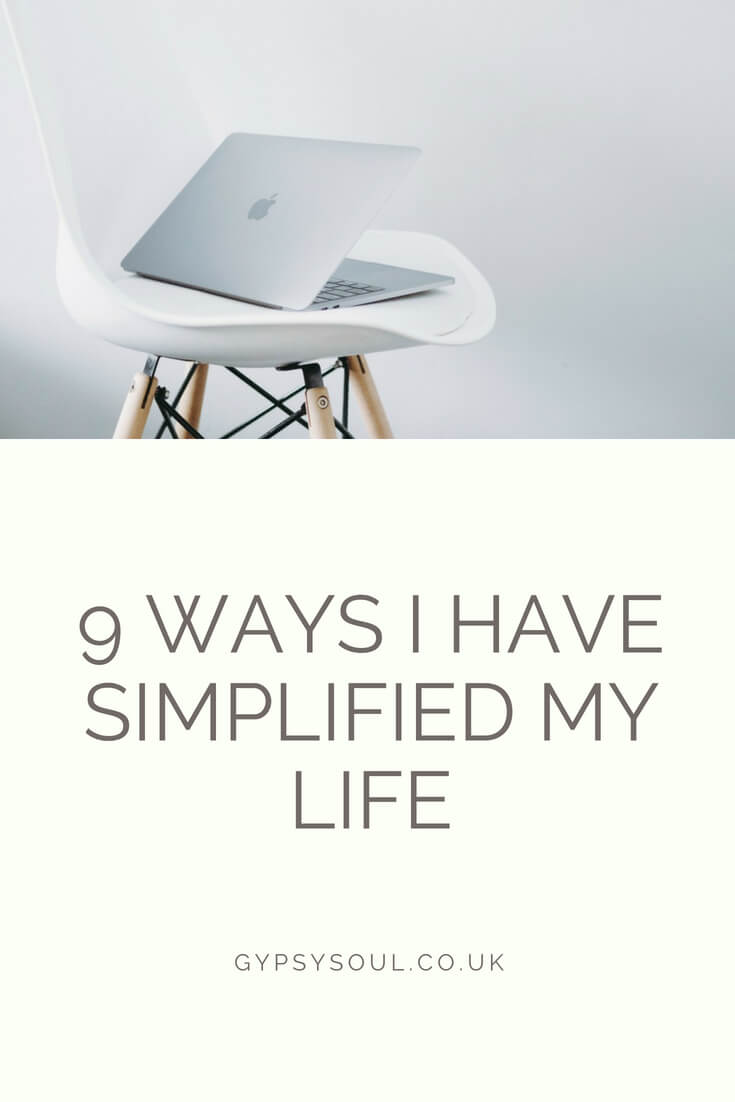 9 ways I have simplified my life and you can too! #simpleliving