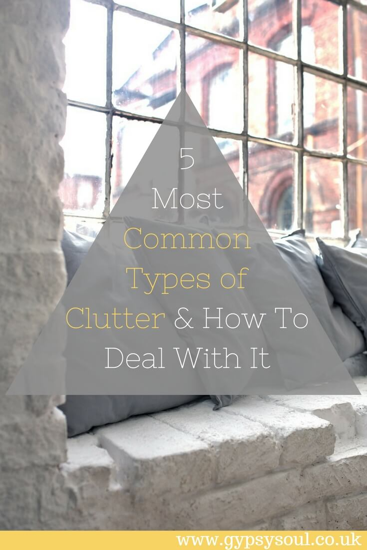 5 Most Common Types of Clutter and How to Deal with It