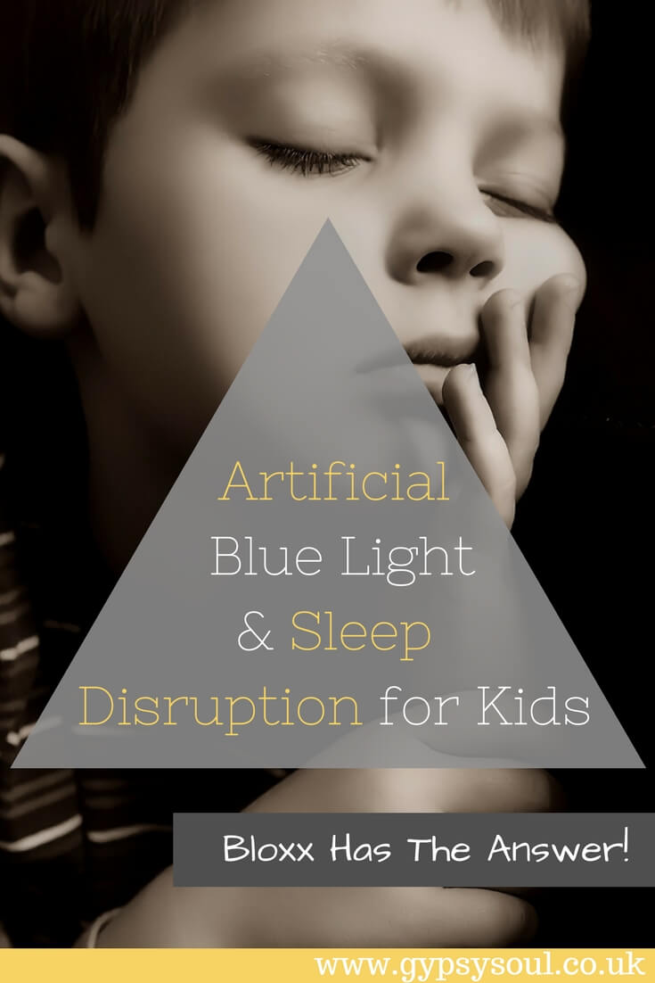 Artificial Blue Light & Sleep Disruption for Kids. Bloxx glasses can help #wellbeing #parenting #sleep #kids