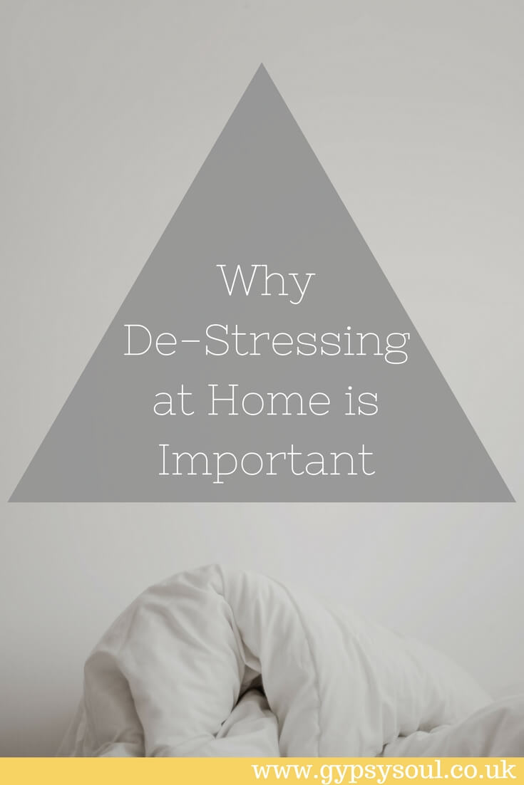 Why De-Stressing at Home is Important #Wellbeing #SimpleLiving