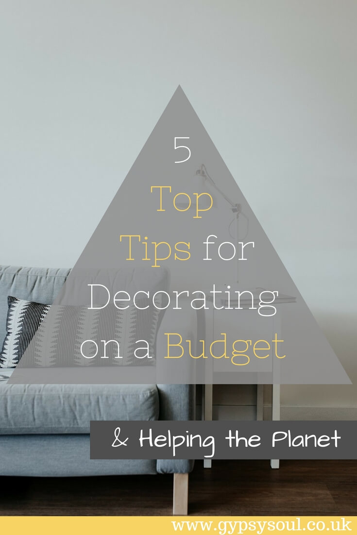 5 top tips for decorating on a budget and helping the planet #HomeDecor #Home #GreenLiving
