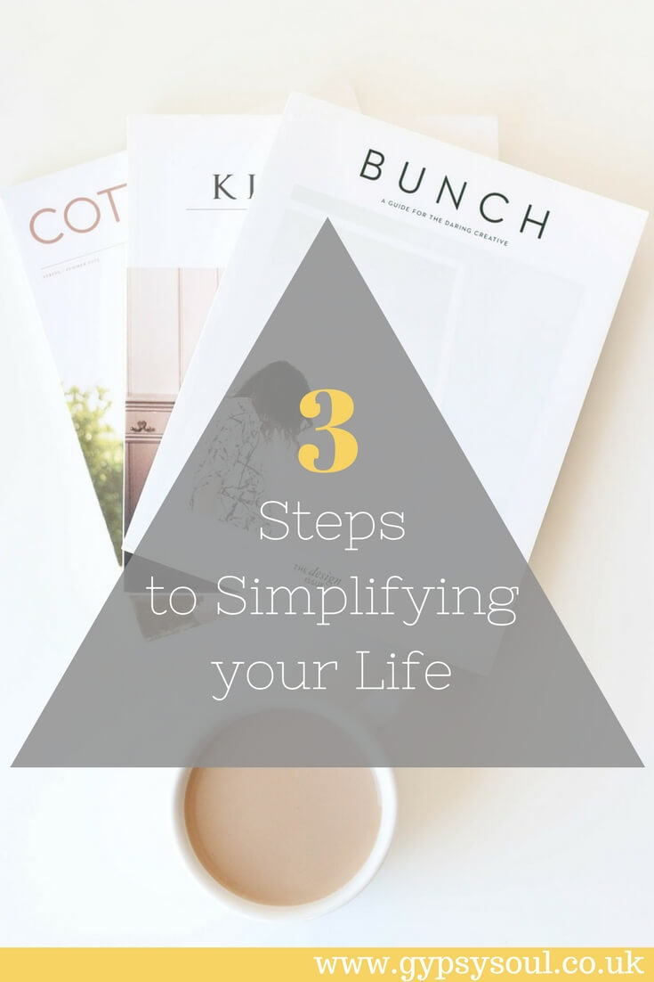 3 Steps to Simplifying your Life #SimpleLiving #IntentionalLiving