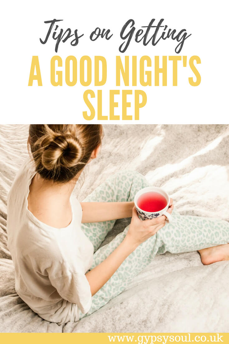 Tips on Getting a Good Night's Sleep #Wellbeing #Health #HealthyLiving
