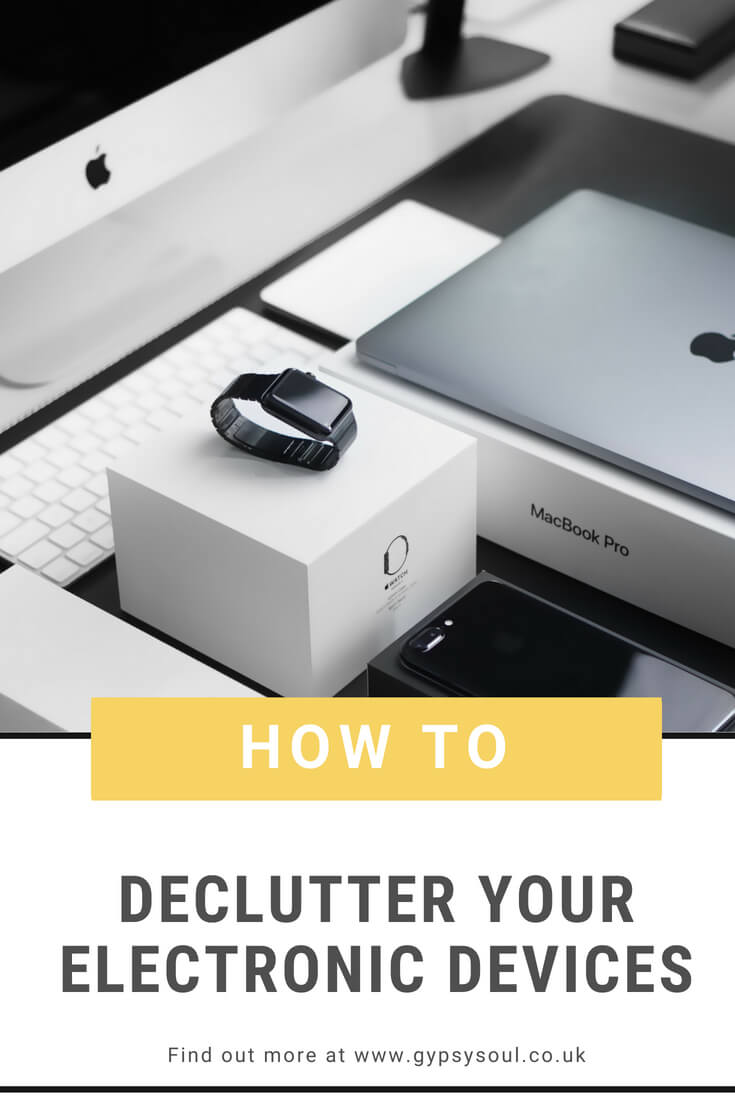 How to Declutter your Electronic Devices #declutter #minimalism #minimalistlifestyle