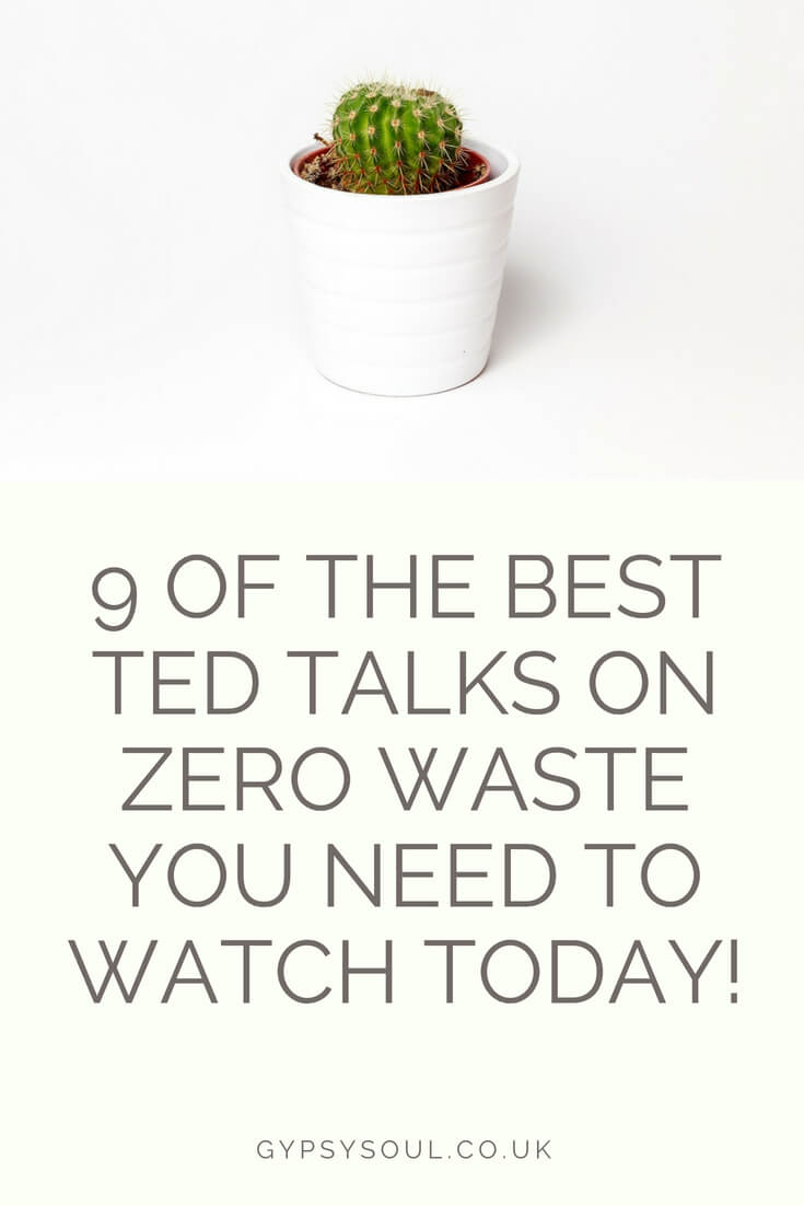 9 of the best ted talks on zero waste you need to watch today! #ZeroWaste #GreenLiving #NoPlastic #PlasticFree #ZeroWasteLifestyle