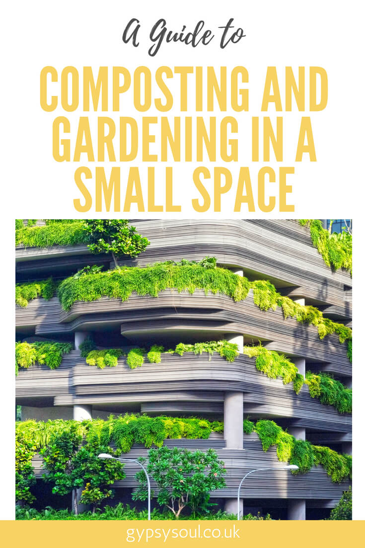 A Guide to Composting and Gardening in a Small Space #SustainableLifestyle #GreenLiving #Gardening #Composting #Eco