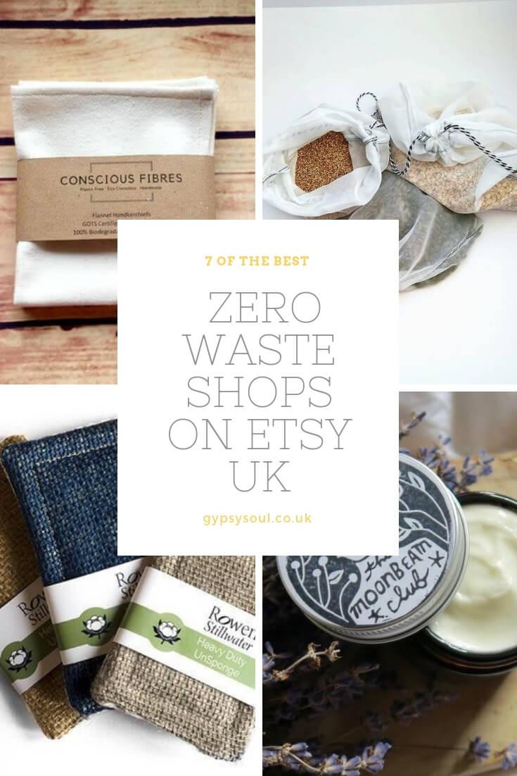 Clcik the image to see 7 of the best zero waste shops on Etsy UK #zerowaste #sustainableliving #greenlifestyle
