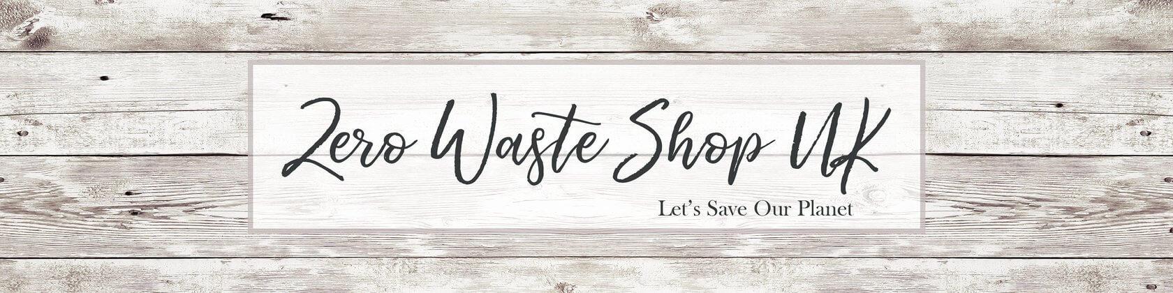 Zero waste shop UK