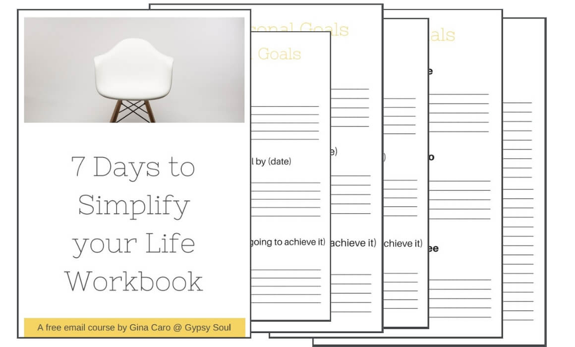 7 days to simplify your life by Gina Caro of Gypsy Soul