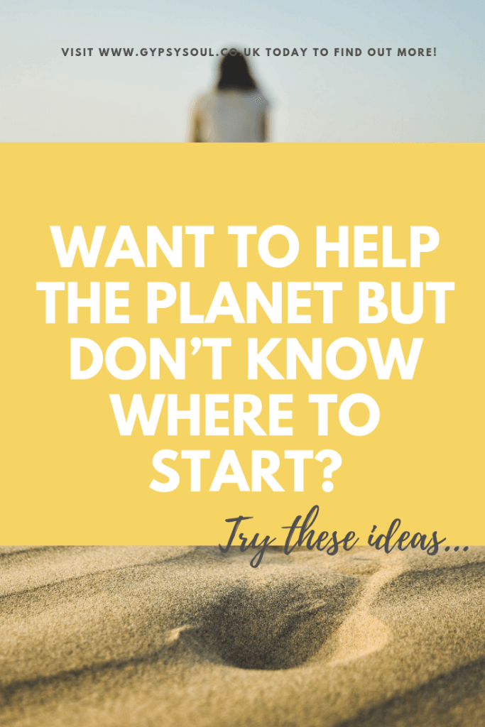 Want tohelp the planet but don't know where to start? Are you feeling overwhelmed by climate change? Try these ideas to get you started... #sustainablelifestyle #sustainableliving #zerowaste