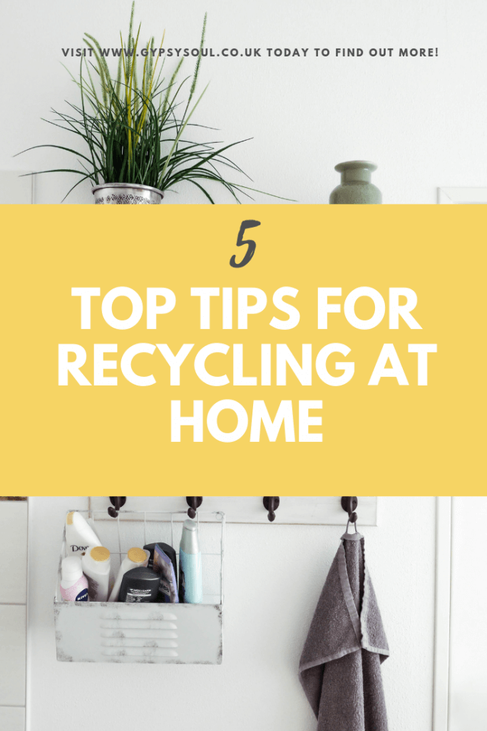 5 Top tips for recycling at home #recycling #zerowaste #ecohome