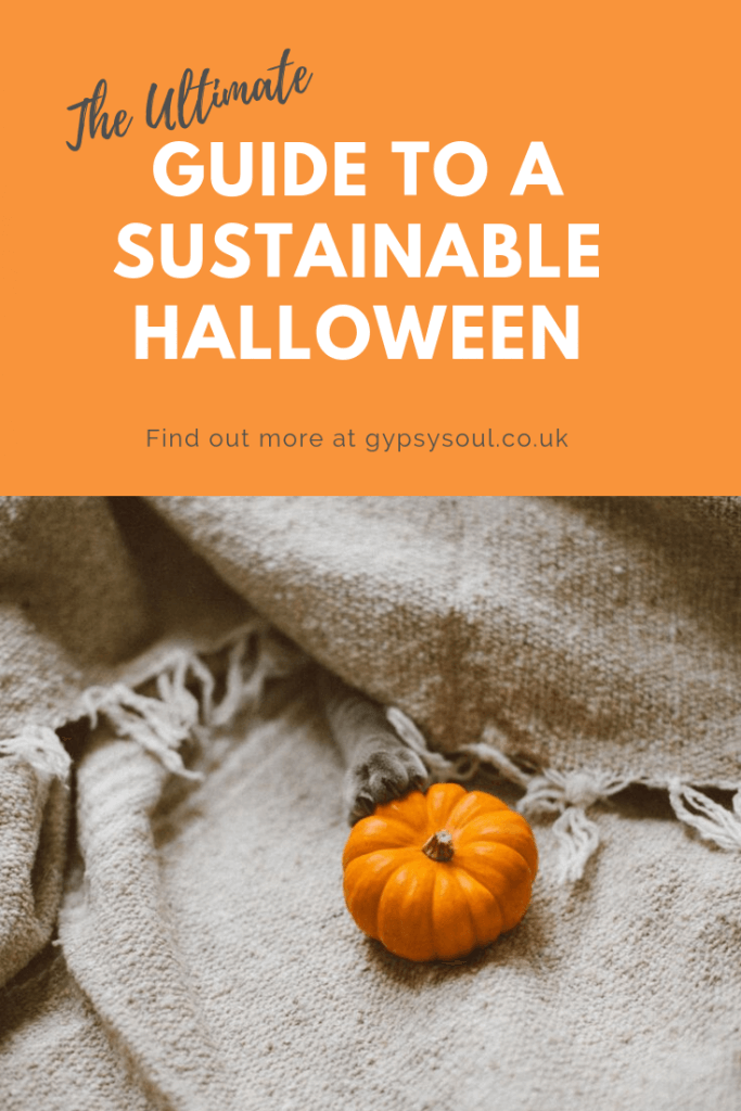 An ultimate guide for having a more sustainable #Halloween #SustainableLiving #EcoHalloween