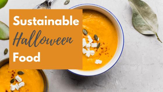 Sustainable Halloween Food