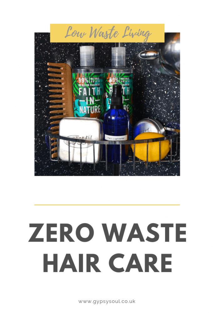 Zero waste hair care for a zero waste lifestyle