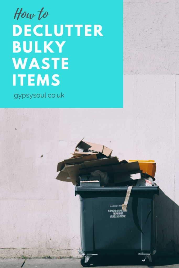 How to declutter bulky waste items