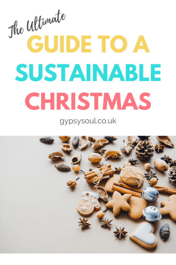 The ultimate guide to having a sustainable Christmas. Click the image to find out more! #SustainableChristmas #ZeroWasteChristmas